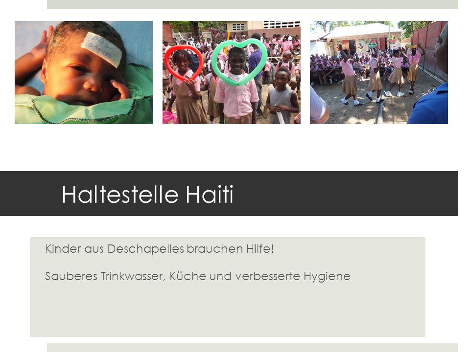Haltestelle Haiti Kinder aus Deschapelles brauchen Hilfe!