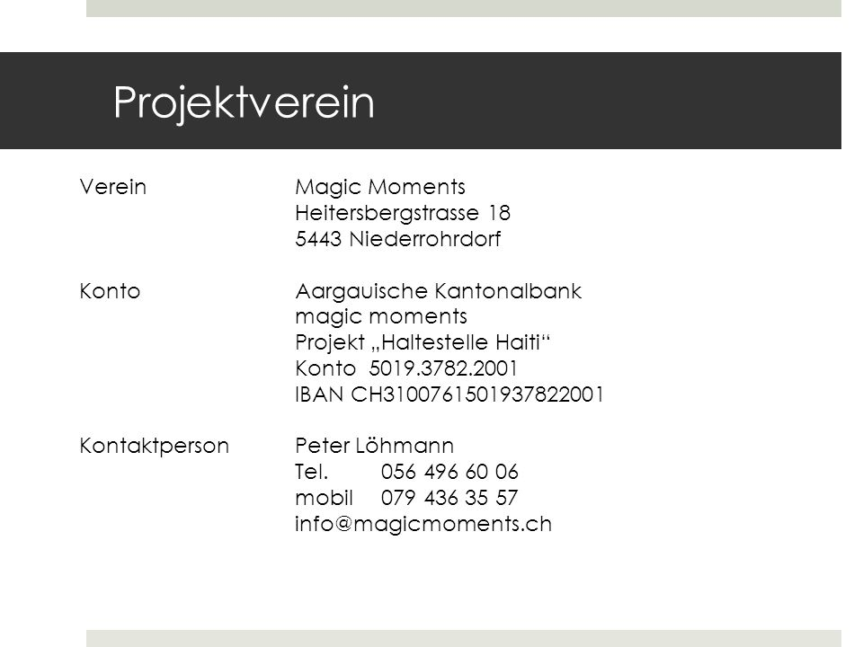 Projektverein Verein Magic Moments Heitersbergstrasse 18