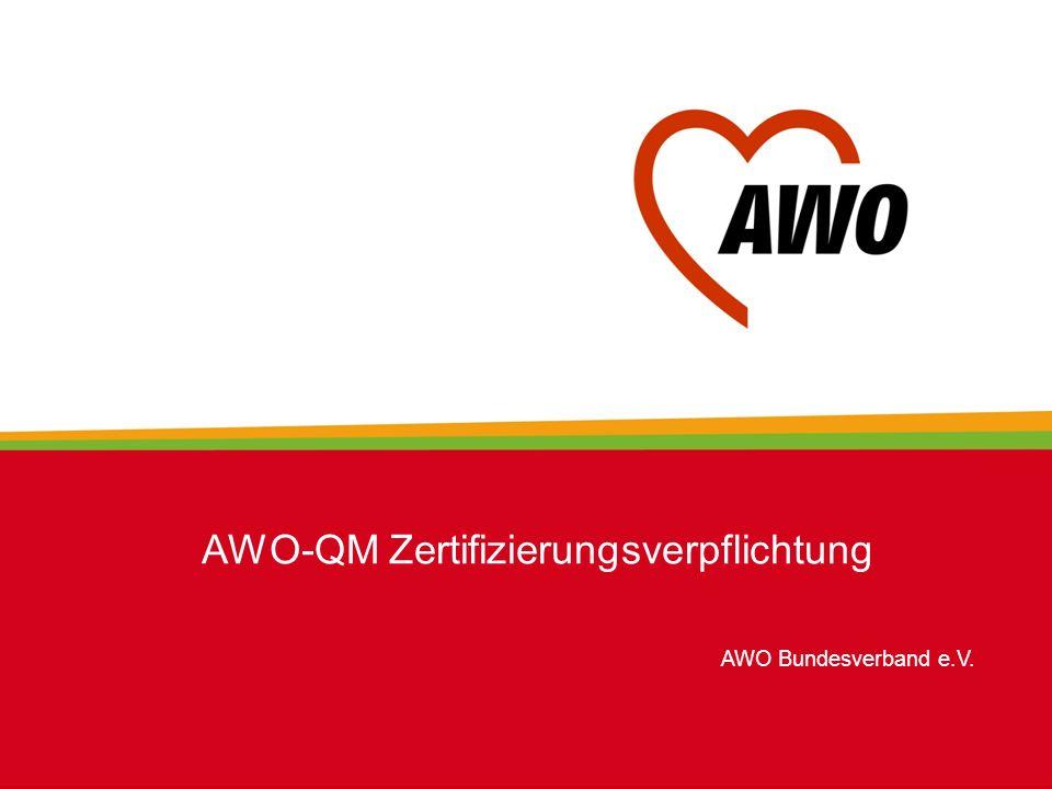 AWO-QM Zertifizierungsverpflichtung