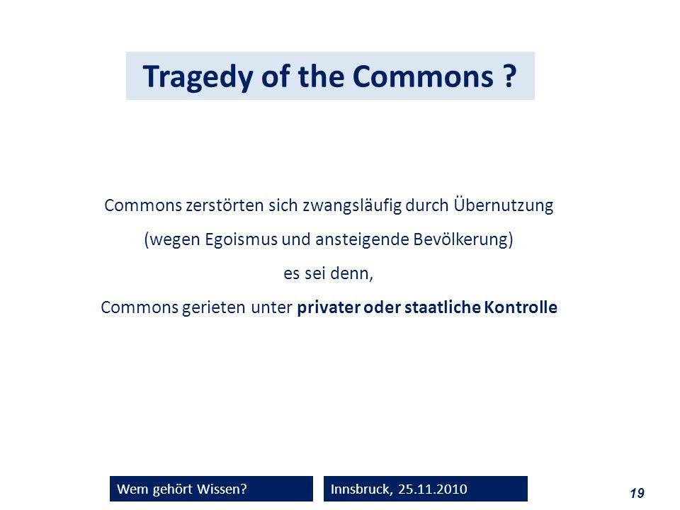 es sei denn, Commons gerieten unter privater oder staatliche Kontrolle