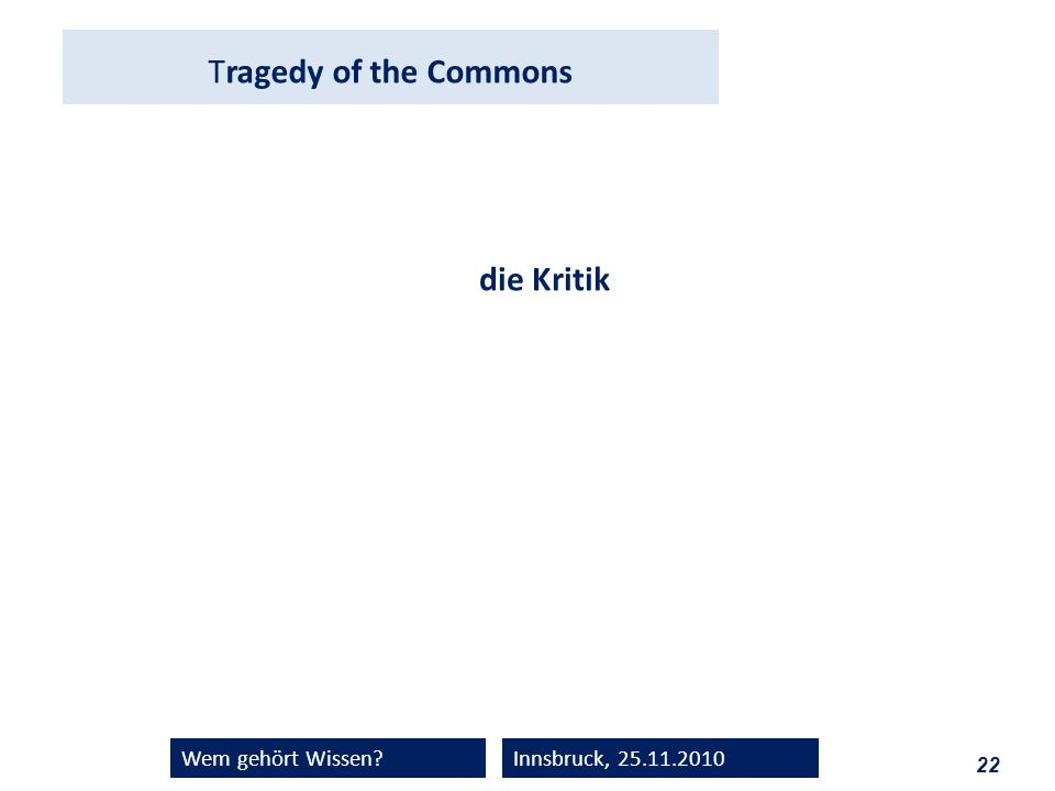 Tragedy of the Commons die Kritik