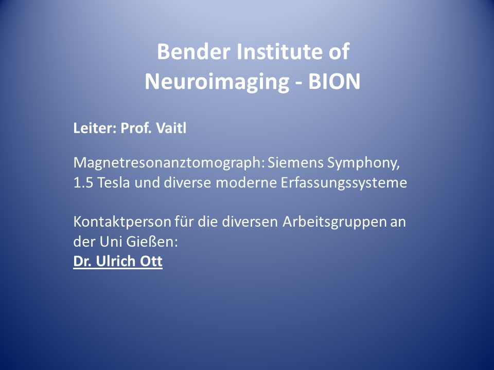 Bender Institute of Neuroimaging - BION