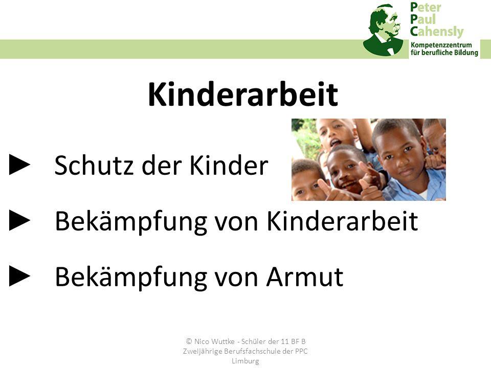 ►. Schutz der Kinder ►. Bekämpfung von Kinderarbeit ►