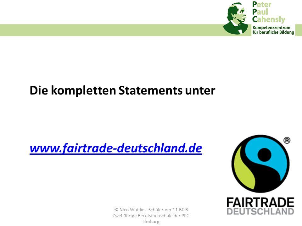 Die kompletten Statements unter www.fairtrade-deutschland.de