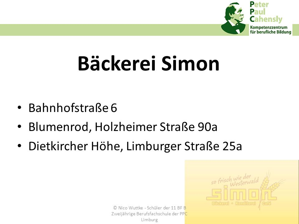 Bäckerei Simon Bahnhofstraße 6 Blumenrod, Holzheimer Straße 90a