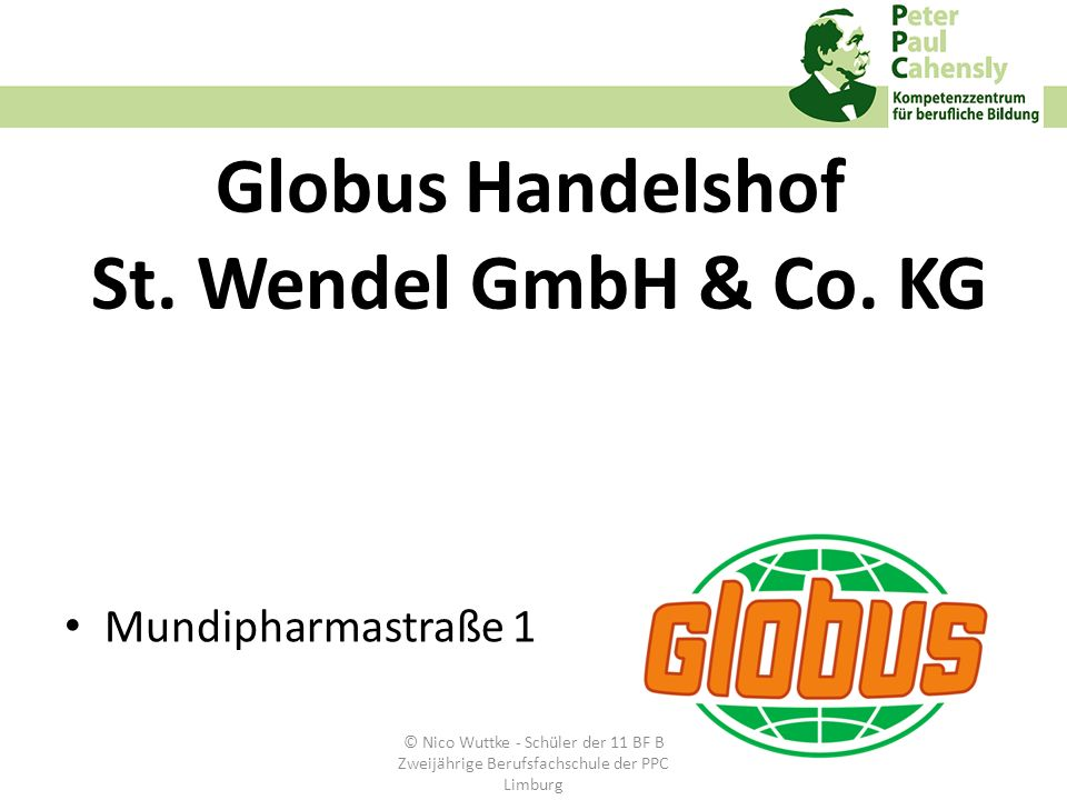 Globus Handelshof St. Wendel GmbH & Co. KG