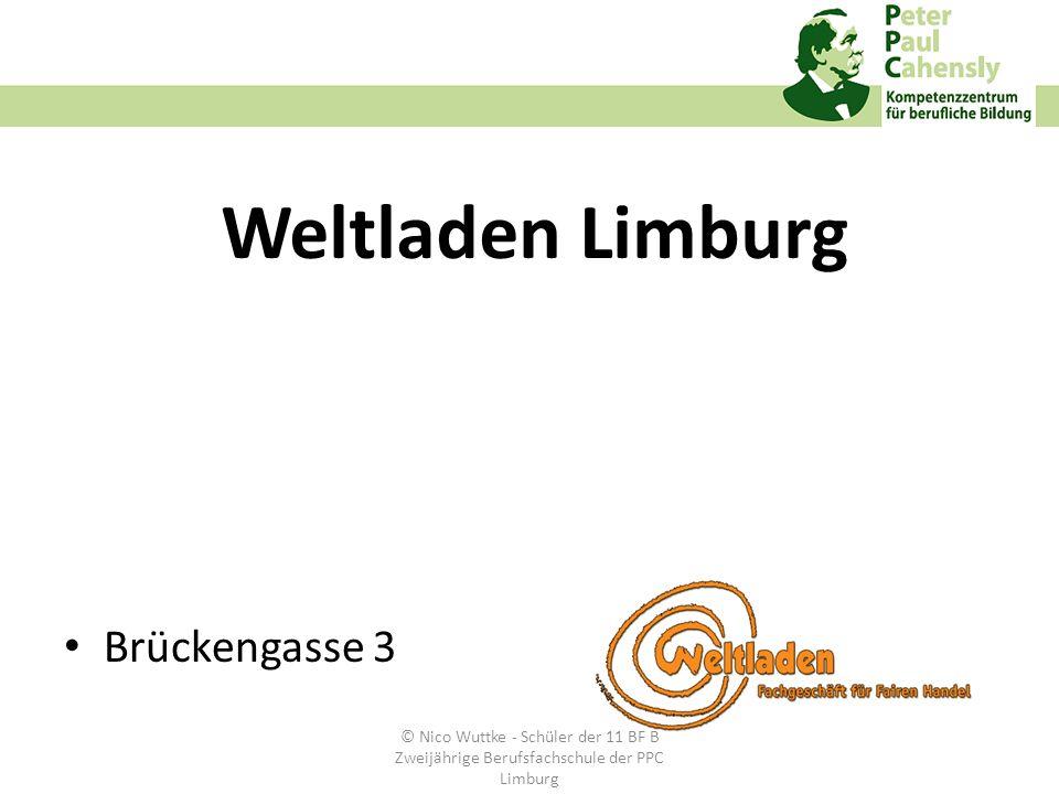 Weltladen Limburg Brückengasse 3