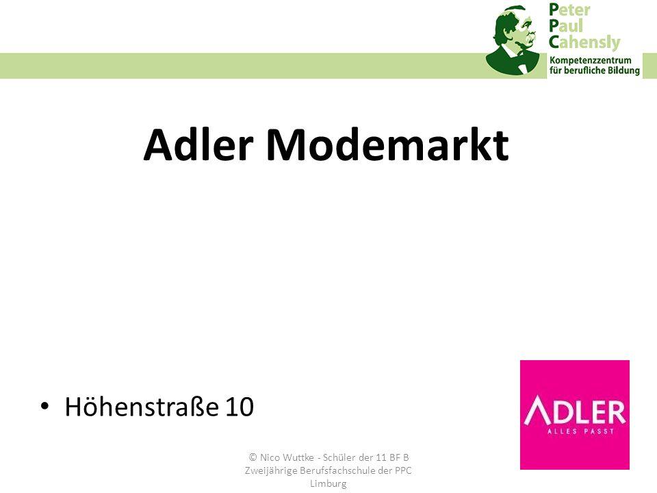 Adler Modemarkt Höhenstraße 10