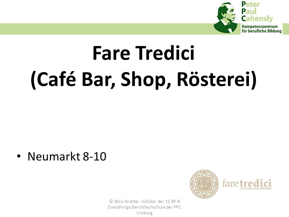 Fare Tredici (Café Bar, Shop, Rösterei)