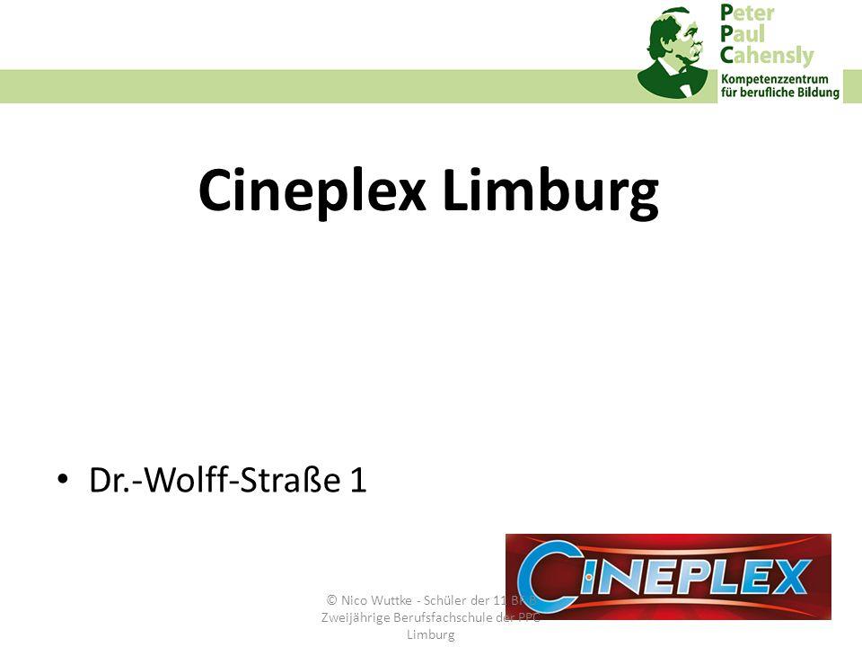 Cineplex Limburg Dr.-Wolff-Straße 1