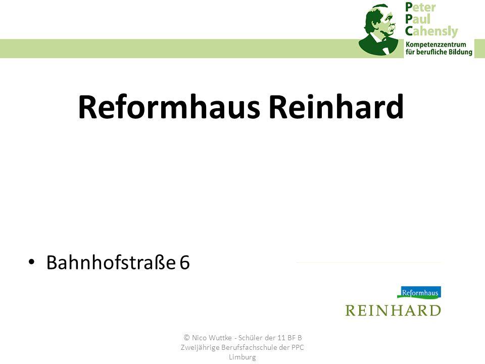 Reformhaus Reinhard Bahnhofstraße 6