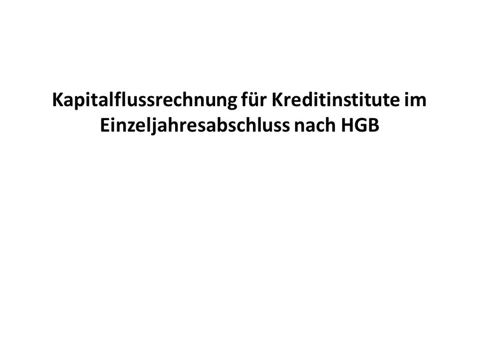 Kapitalflussrechnung für Kreditinstitute im Einzeljahresabschluss nach HGB