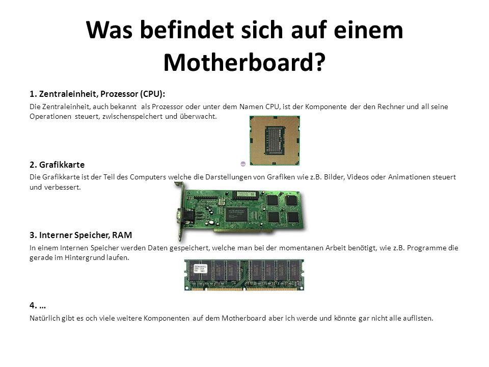 Was befindet sich auf einem Motherboard