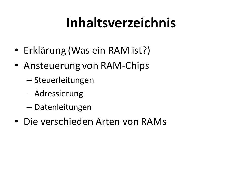 Inhaltsverzeichnis Erklärung (Was ein RAM ist )