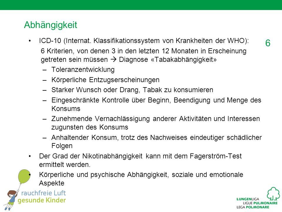 Abhängigkeit ICD-10 (Internat. Klassifikationssystem von Krankheiten der WHO):