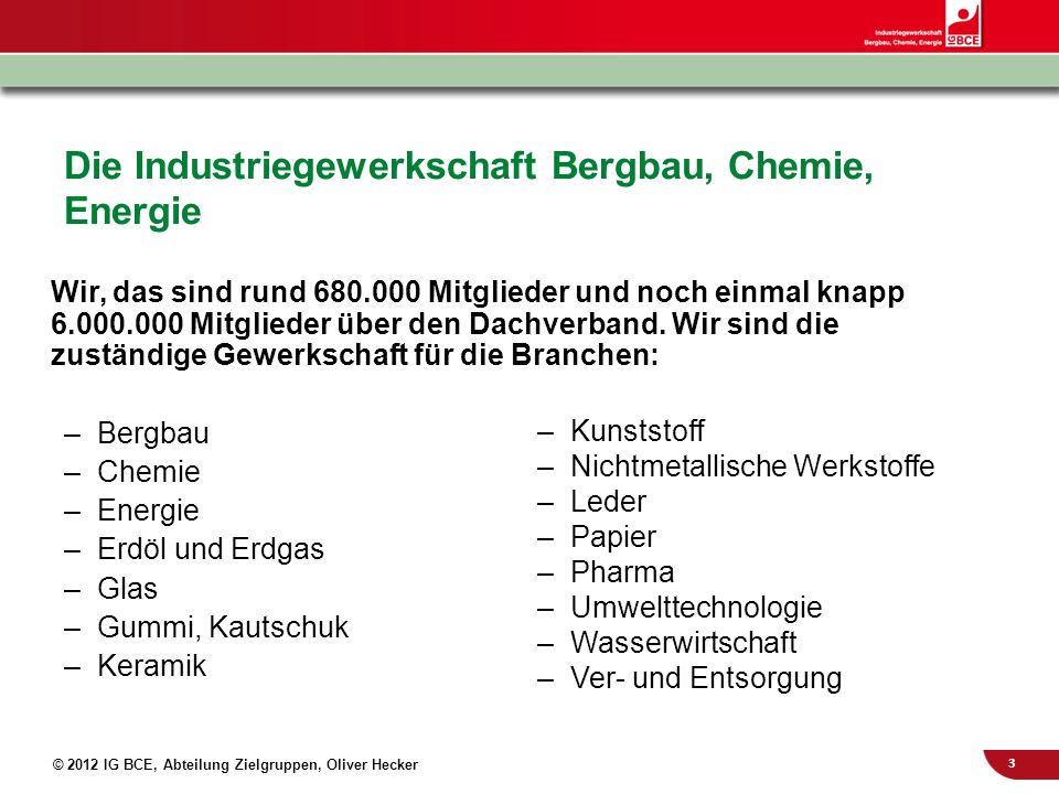 Die Industriegewerkschaft Bergbau, Chemie, Energie