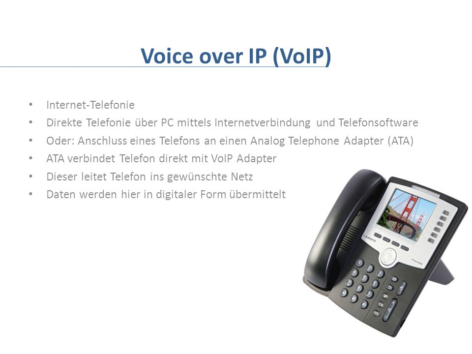 Voice over IP (VoIP) Internet-Telefonie