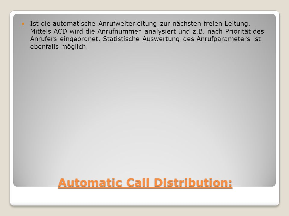 Automatic Call Distribution: