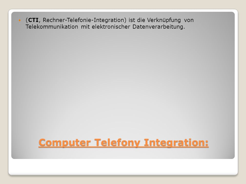 Computer Telefony Integration: