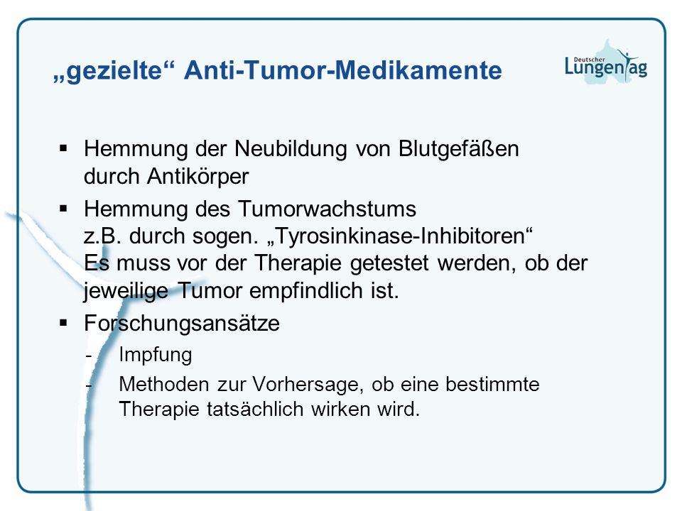 """gezielte Anti-Tumor-Medikamente"