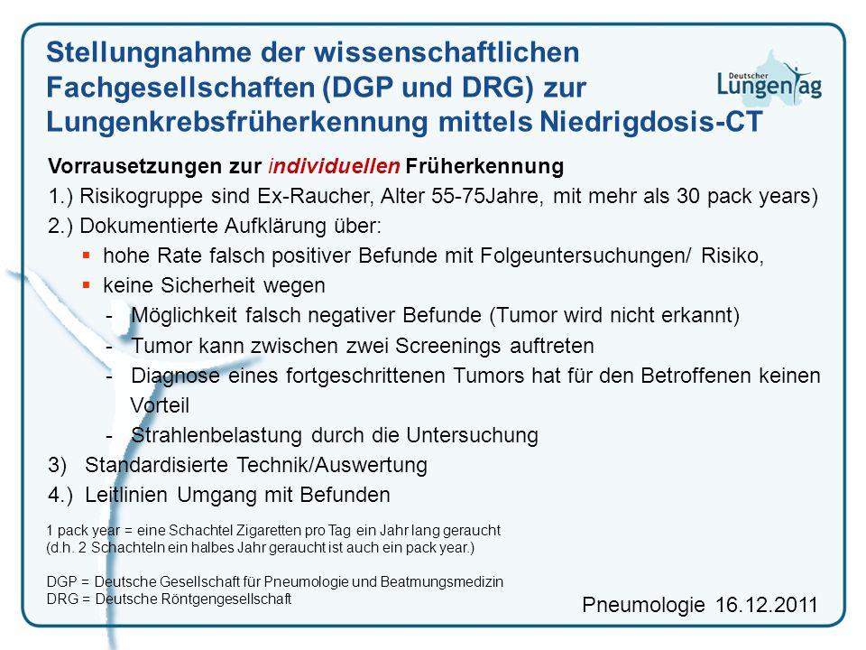 Stellungnahme der wissenschaftlichen Fachgesellschaften (DGP und DRG) zur Lungenkrebsfrüherkennung mittels Niedrigdosis-CT