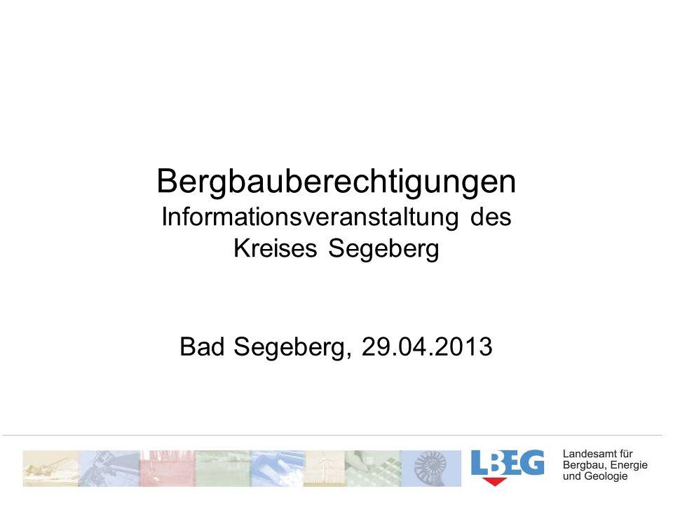 Bergbauberechtigungen Informationsveranstaltung des Kreises Segeberg