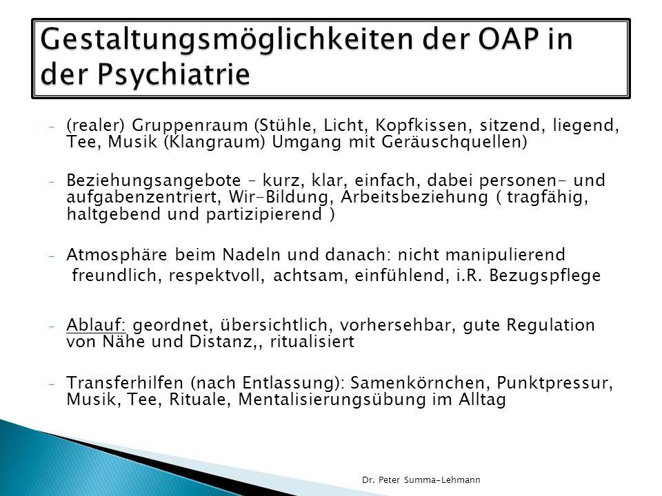 Gestaltungsmöglichkeiten der OAP in der Psychiatrie
