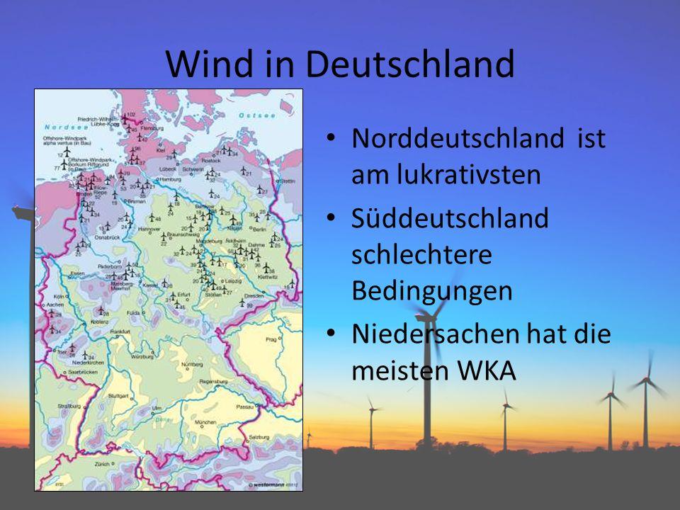 Wind in Deutschland Norddeutschland ist am lukrativsten