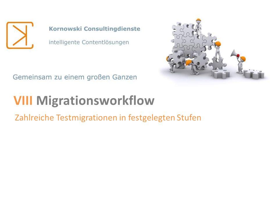VIII Migrationsworkflow