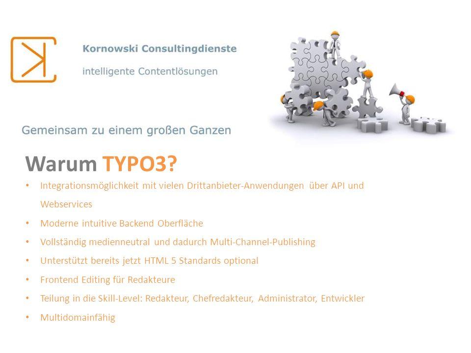 Warum TYPO3 Integrationsmöglichkeit mit vielen Drittanbieter-Anwendungen über API und Webservices.