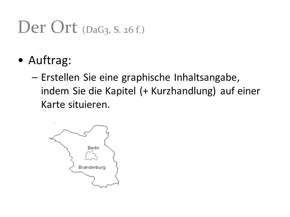 Der Ort (DaG3, S. 26 f.) Auftrag: