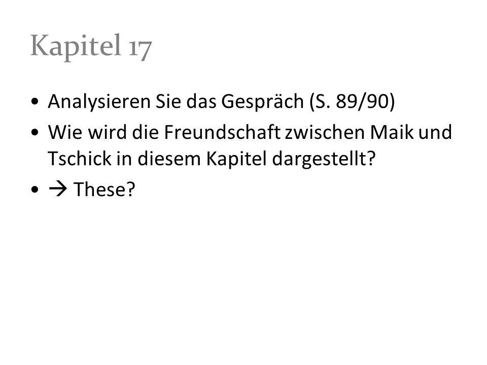 Kapitel 17 Analysieren Sie das Gespräch (S. 89/90)