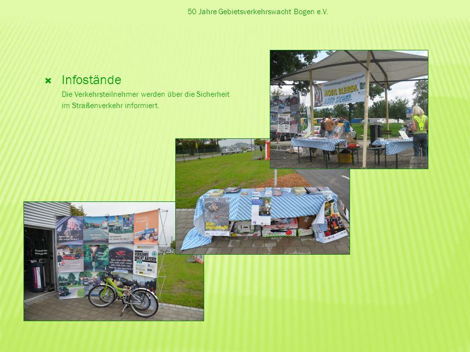 Infostände 50 Jahre Gebietsverkehrswacht Bogen e.V.