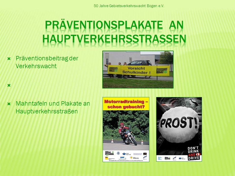 Präventionsplakate an Hauptverkehrsstrassen
