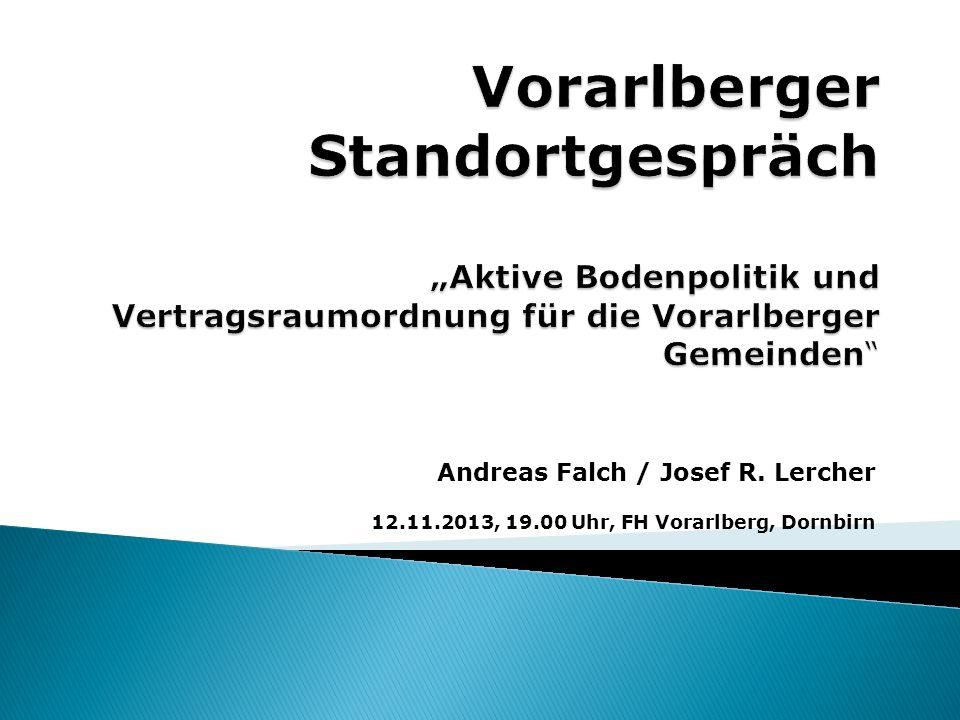 """Vorarlberger Standortgespräch """"Aktive Bodenpolitik und Vertragsraumordnung für die Vorarlberger Gemeinden"""