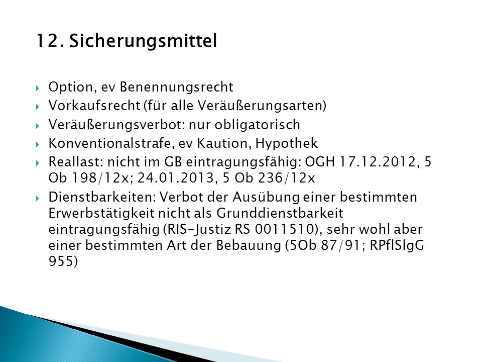 12. Sicherungsmittel Option, ev Benennungsrecht