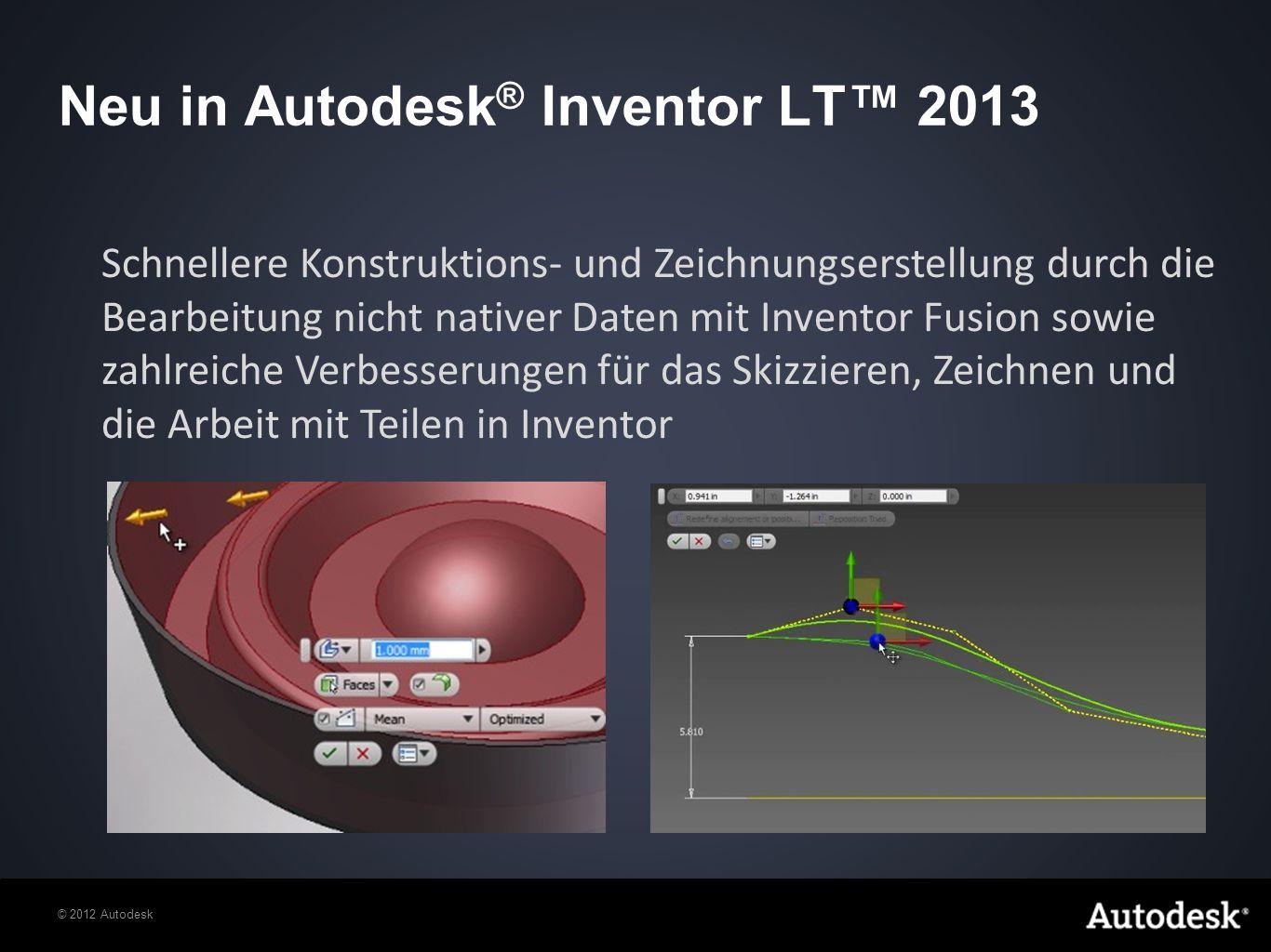 Neu in Autodesk® Inventor LT™ 2013
