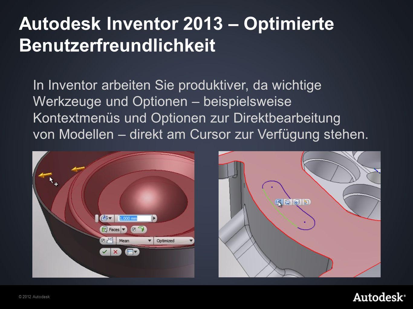 Autodesk Inventor 2013 – Optimierte Benutzerfreundlichkeit