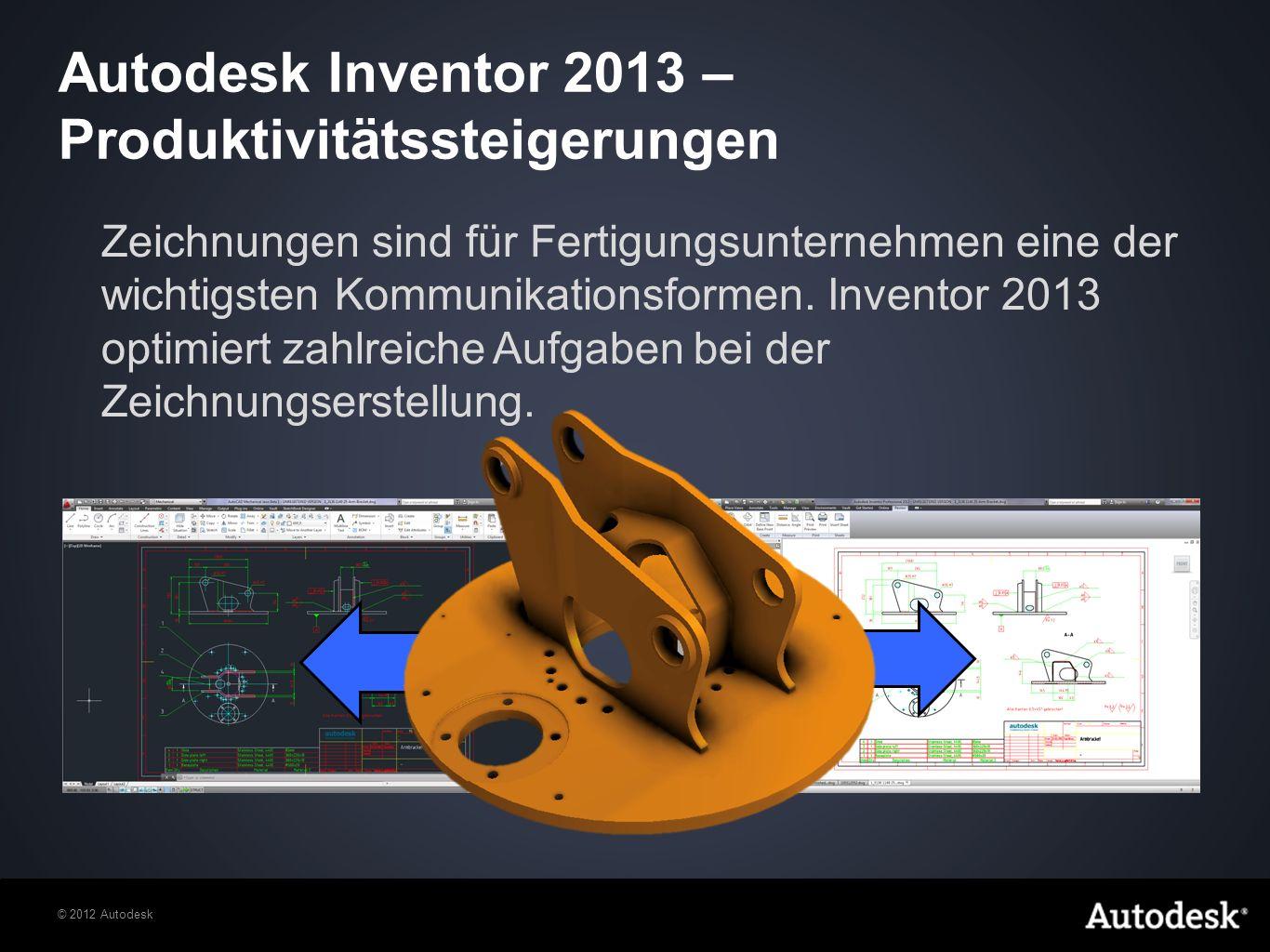 Autodesk Inventor 2013 – Produktivitätssteigerungen