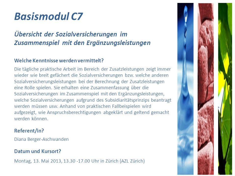 Basismodul C7 Übersicht der Sozialversicherungen im Zusammenspiel mit den Ergänzungsleistungen