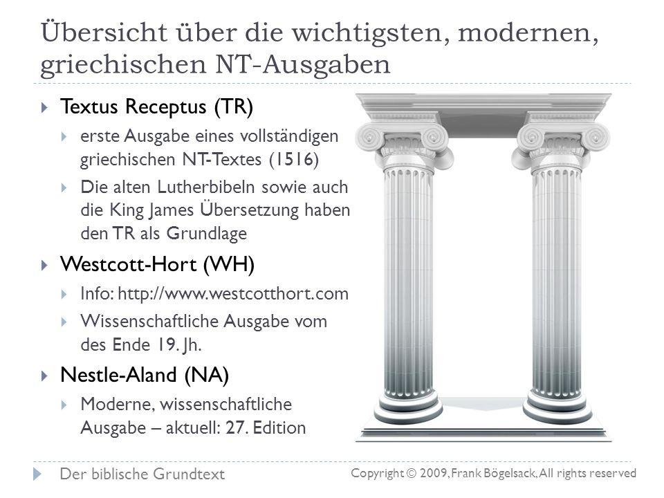 Übersicht über die wichtigsten, modernen, griechischen NT-Ausgaben