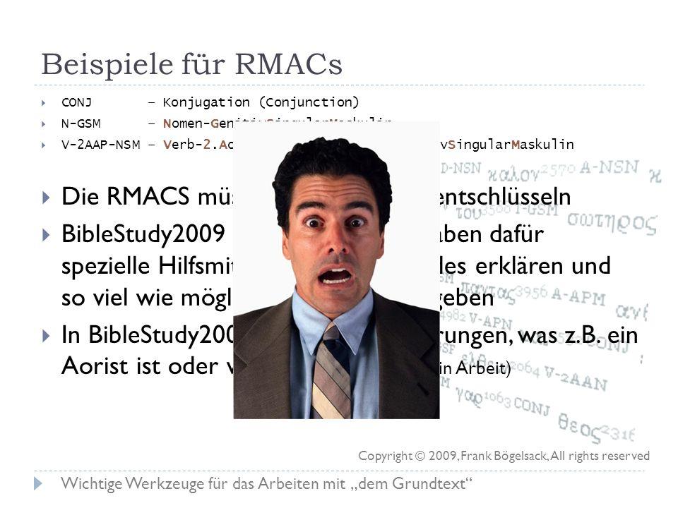 Beispiele für RMACs Die RMACS müsst ihr nicht selbst entschlüsseln