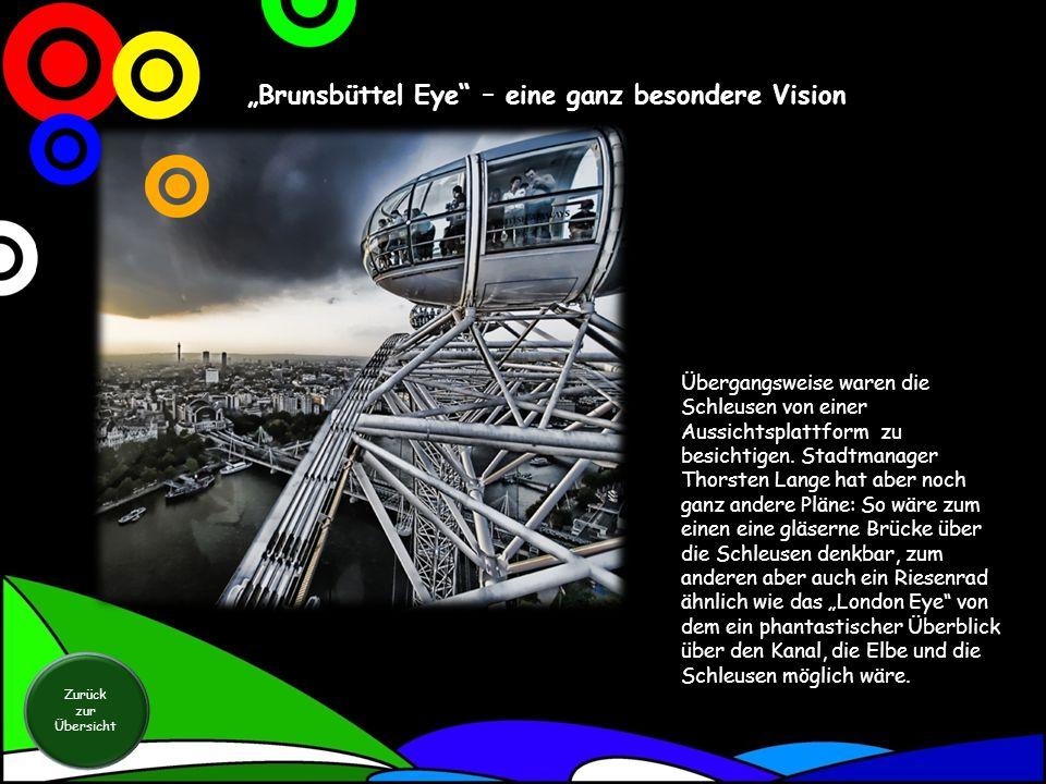 """""""Brunsbüttel Eye – eine ganz besondere Vision"""