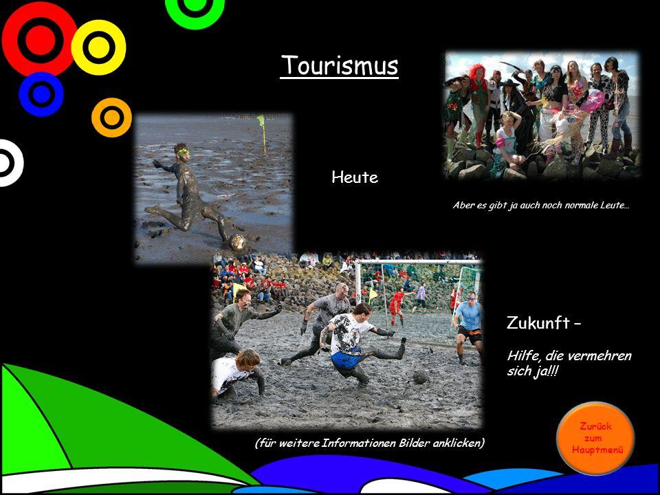 Tourismus Heute Zukunft – Hilfe, die vermehren sich ja!!!