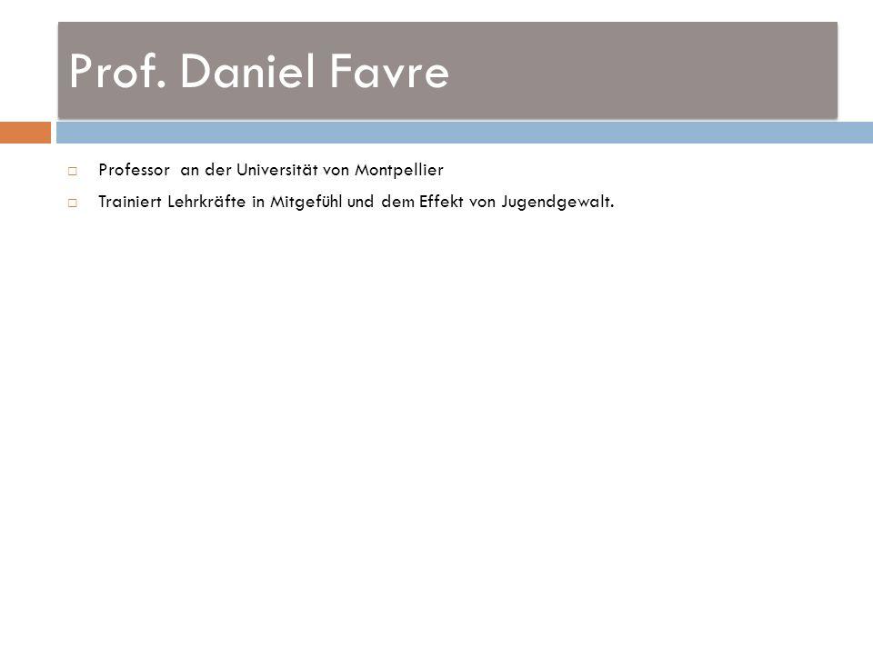 Prof. Daniel Favre Professor an der Universität von Montpellier