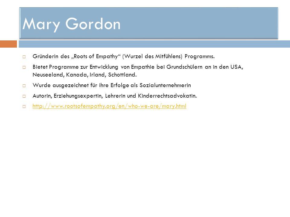 "Mary Gordon Gründerin des ""Roots of Empathy (Wurzel des Mitfühlens) Programms."