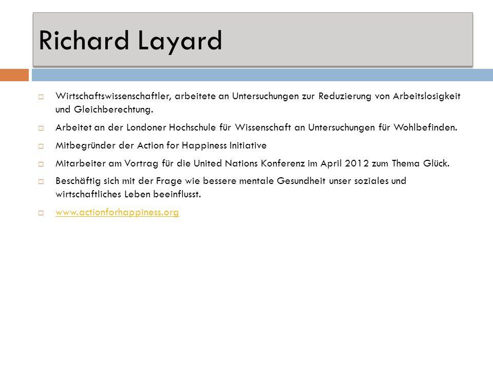 Richard Layard Wirtschaftswissenschaftler, arbeitete an Untersuchungen zur Reduzierung von Arbeitslosigkeit und Gleichberechtung.