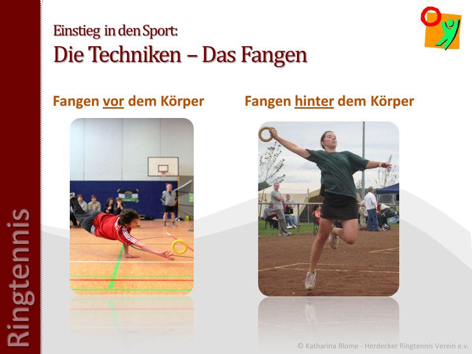 Einstieg in den Sport: Die Techniken – Das Fangen