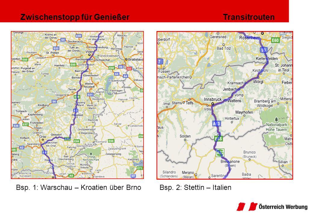 Zwischenstopp für Genießer Transitrouten