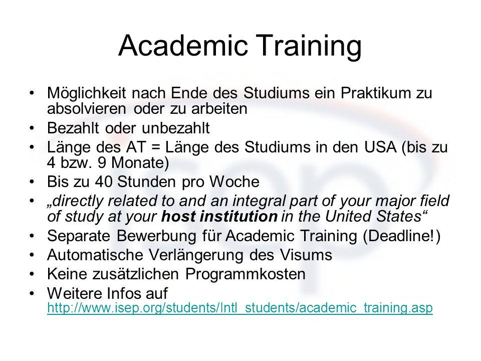 Academic Training Möglichkeit nach Ende des Studiums ein Praktikum zu absolvieren oder zu arbeiten.